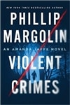 Margolin, Phillip | Violent Crimes | Signed First Edition Book