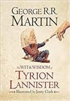 Wit & Wisdom of Tyrion Lannister, The | Martin, George R.R. | Signed First Edition UK Book