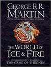 World of Ice and Fire, The | Martin, George R.R. | Signed First Edition UK Book