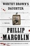 Worthy Brown's Daughter | Margolin, Phillip | Signed First Edition Book
