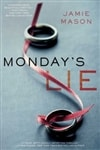 Monday's Lie | Mason, Jamie | Signed First Edition Book