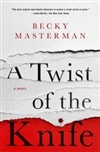 Masterman, Becky | Twist of the Knife, A | Signed First Edition Book