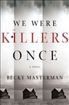 Masterman, Becky | We Were Killers Once | Signed First Edition Copy