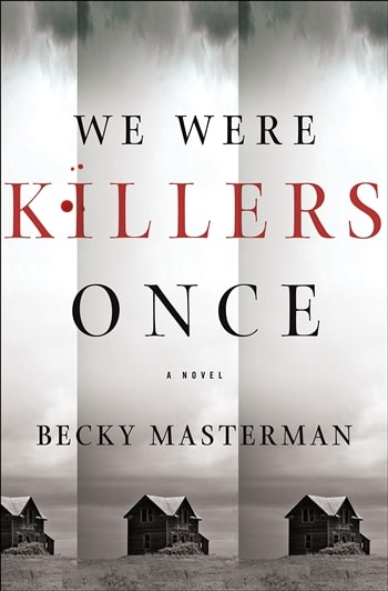 We Were Killers Once by Becky Masterman