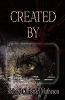 Created By | Matheson, Richard Christian | First Edition Book