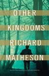 Other Kingdoms | Matheson, Richard | Signed First Edition Book