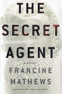 Secret Agent, The | Mathews, Francine | Signed First Edition Book