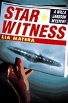 Matera, Lia - Star Witness (First Edition)