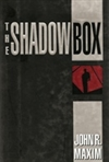 Shadow Box, The | Maxim, John R. | Signed First Edition Book
