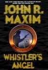 Whistler's Angel | Maxim, John R. | First Edition Book