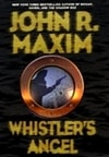 Whistler's Angel | Maxim, John R. | Signed First Edition Book
