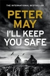 May, Peter | I'll Keep You Safe | Signed UK First Edition Book