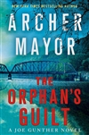 Mayor, Archer | Orphan's Guilt, The | Signed First Edition Book