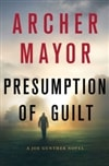 Mayor, Archer | Presumption of Guilt | Signed First Edition Book