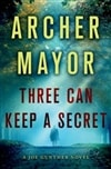 Three Can Keep a Secret | Mayor, Archer | Signed First Edition Book