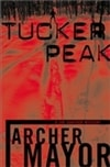 Tucker Peak | Mayor, Archer | Signed First Edition Book