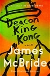 McBride, James | Deacon King Kong | Signed First Edition Copy