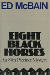 Eight Black Horses | McBain, Ed | Signed First Edition Book
