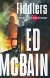 McBain, Ed - Fiddlers (First Edition)