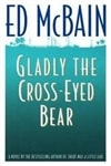 Gladly the Cross-Eyed Bear | McBain, Ed | Signed First Edition Book