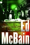 Learning to Kill | McBain, Ed | First Edition Trade Paper Book