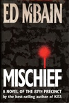 Mischief | McBain, Ed | Signed First Edition Book
