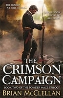 Crimson Campaign, The | McClellan, Brian | Signed First Edition UK Book