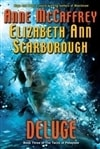 McCaffrey, Anne & Scarborough, Elizabeth Ann | Deluge | First Edition Book