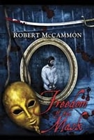 Freedom of the Mask | McCammon, Robert | Signed First Edition Book