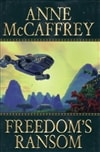 McCaffrey, Anne | Freedom's Ransom | First Edition Book