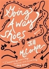 Going Away Shoes | McCorkle, Jill | Signed First Edition Book