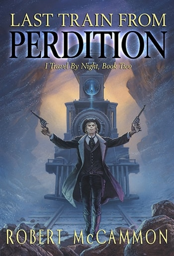 Last Train to Perdition by Robert McCammon