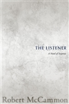 Listener, The | McCammon, Robert | Signed First Edition Book