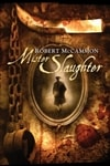 Mister Slaughter | McCammon, Robert | Signed First Edition Book
