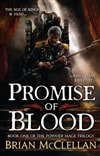 McClellan, Brian - Promise of Blood (Signed, 1st)