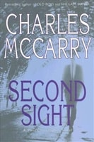 Second Sight | McCarry, Charles | Signed First Edition Book