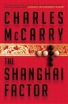 McCarry, Charles - Shanghai Factor, The (Signed First Edition)