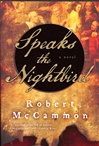Speaks the Nightbird | McCammon, Robert | Signed First Edition Trade Paper Book