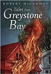 McCammon, Robert |  Tales From Greystone Bay  | Signed Limited Edition Book