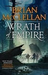 Wrath of Empire | McClellan, Brian | Signed First Edition Book