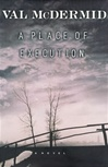 Place of Execution, A | McDermid, Val | Signed First Edition Book