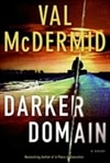 Darker Domain, A | McDermid, Val | Signed First Edition Book