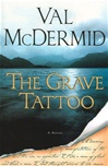 Grave Tattoo, The | McDermid, Val | Signed First Edition Book
