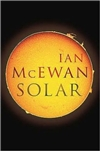 McEwan, Ian - Solar (First Edition)