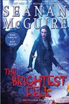 McGuire, Seanan | Brightest Fell, The | Signed First Edition Copy