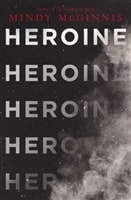 Heroine by Mindy McGinnis | Signed First Edition Book