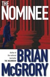 Nominee, The | McGrory, Brian | Signed First Edition Book