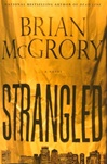 Strangled | McGrory, Brian | Signed First Edition Book