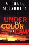 Under the Color of Law | McGarrity, Michael | Signed First Edition Book