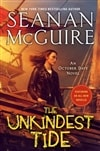 McGuire, Seanan | Unkindest Tide, The | Signed First Edition Copy